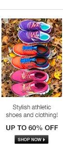Stylish athletic shoes and clothing