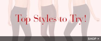 Top Styles to Try!