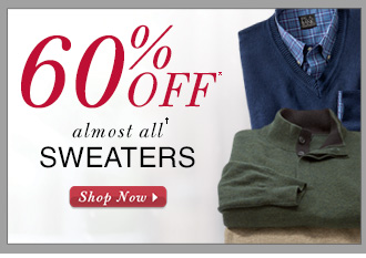 60% Off* almost all† Outerwear