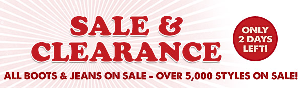 Sale and Clearance - Only 2 Days Left!
