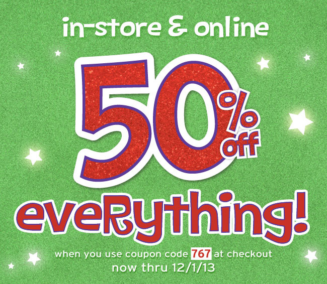 50% off everything in-store & online