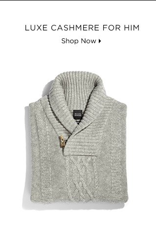 Luxe Cashmere For Him
