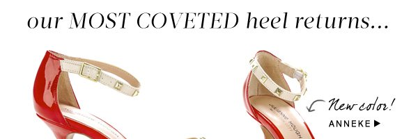Our most coveted heel returns: Shop Anneke