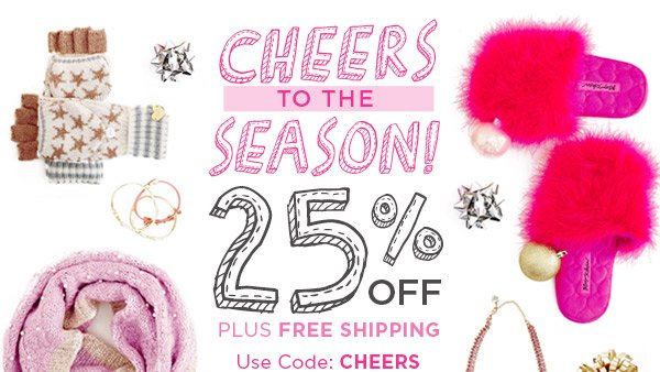 Cheers to the Season! 25% Off