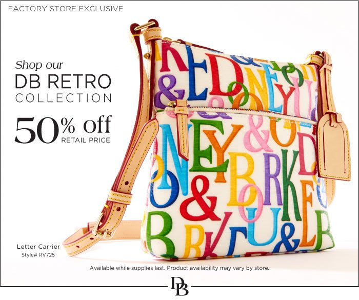 Shop our DB Retro collection 50% off retail price at our Factory Store locations