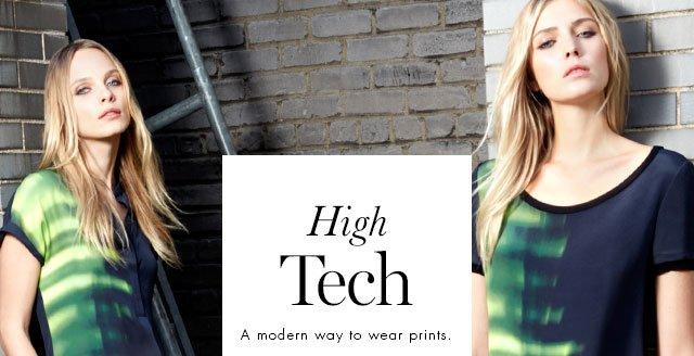HIGH TECH a modern way to wear prints.