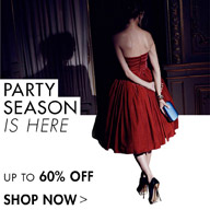 UP TO 60% OFF PARTY SEASON