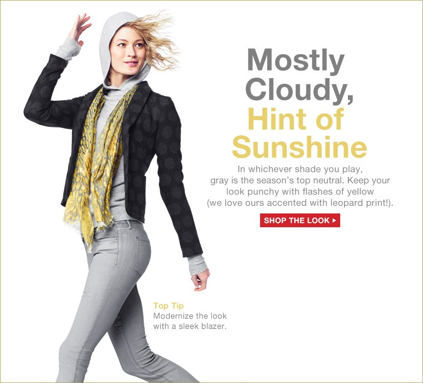 Mostly Cloudy, Hint of Sunshine | SHOP THE LOOK