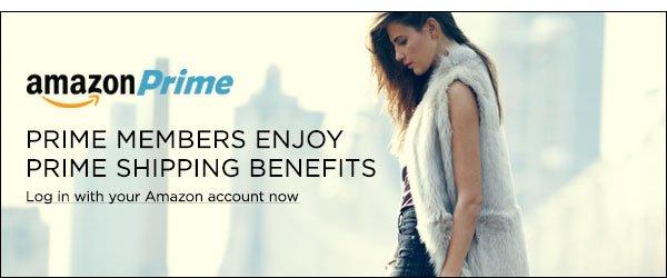 Prime members enjoy prime shipping benefits >>