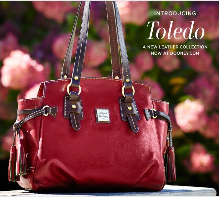 Introducing Toledo, a new leather collection now at dooney.com