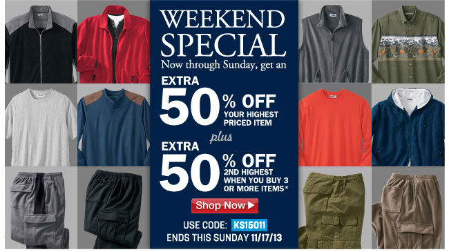 extra 50 percent off your highest priced item plus extra 50 percent off second highest priced item when you buy 3 or more items* code: KS15011 ends: 11/17/13 - click the link below