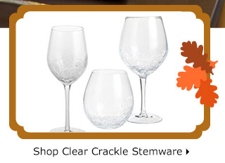 Shop Clear Crackle Stemware