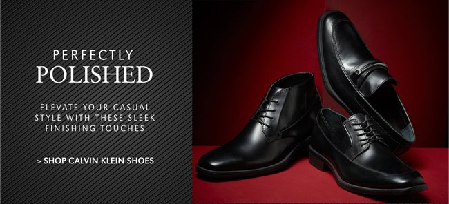 PERFECTLY POLISHED | ELEVEATE YOUR CASUAL STYLE WITH THESE SLEEK FINISHING TOUCHES | SHOP CALVIN KLEIN SHOES