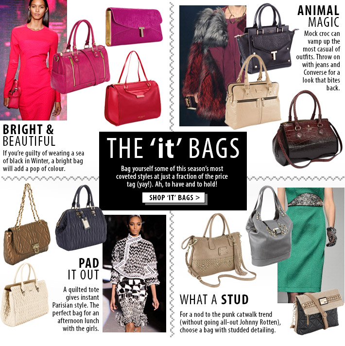 The IT bags - bag yourself this season's most coveted styles!