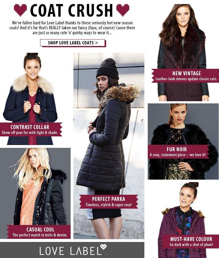 Coat Crush - Shop hot new season coats from Love Label