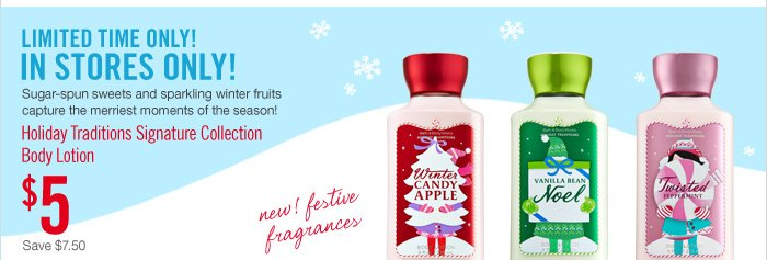 Holiday Traditions Body Lotion – $5