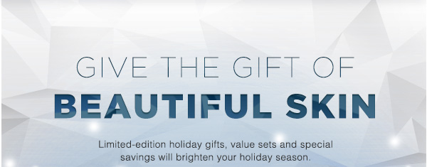 Give the Gift of Beautiful Skin