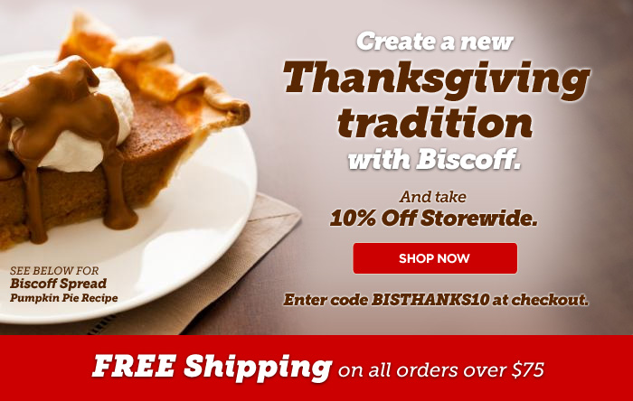 Create a new Thanksgiving tradition with Biscoff. 10% Off Storewide with code BISTHANKS10 at checkout. FREE SHIPPING on all orders over $75!