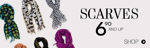 Scarves from $6.90