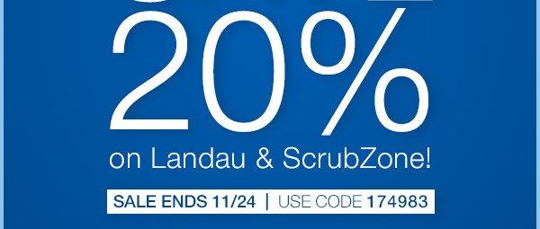 Save 20% on Landu and Scrubzone!