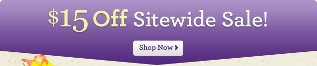 $15 Off Sitewide!  Shop Now