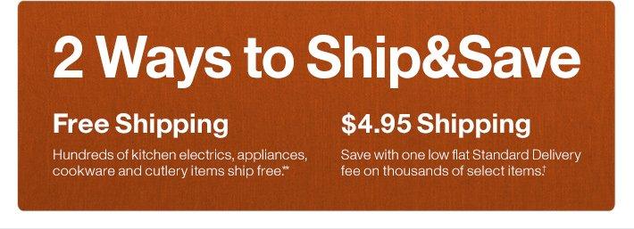 2 Ways to Ship&Save