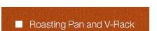 Roasting Pan and V-Rack