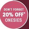 20% OFF ONESIES