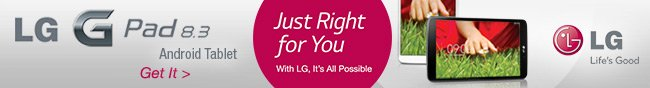 lg G pad 8.3 android tablet. get it! just right for you. with lg. it's all possibile.