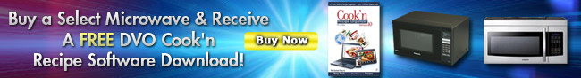 buy a select microwave and receive a free dvo cook'n recipe software download! buy now.