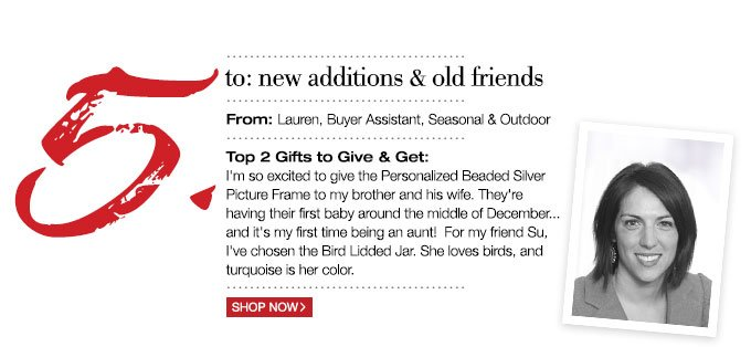 to: new additions & old friends | From: Lauren, Buyer Assistant, Seasonal & Outdoor