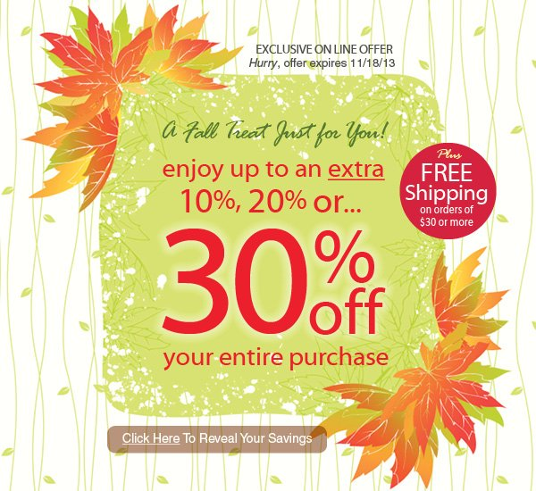 Save up to an Extra 30% off plus get FREE Shipping on orders of $30 or more