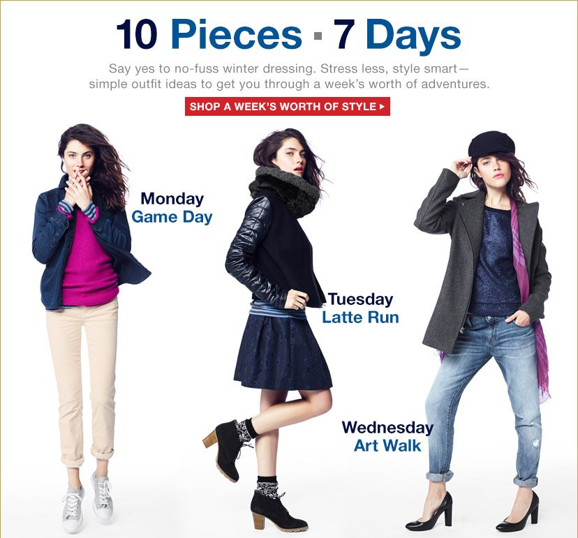 10 Pieces | 7 Days | SHOP A WEEK'S WORTH OF STYLE