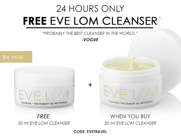 FREE 30ml Eve Lom Cleanser when you buy 50ml Eve Lom Cleanser