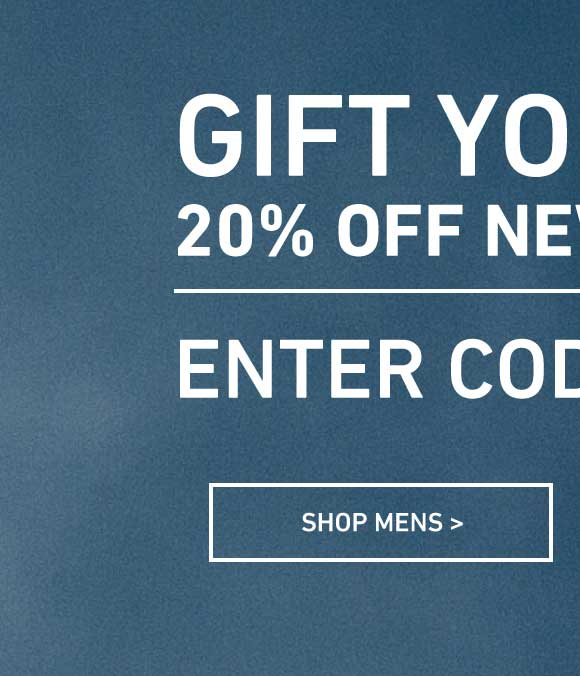 Go Gift Yourself: Men's 20% Off New Arrivals. Enter Code: 20SPOT