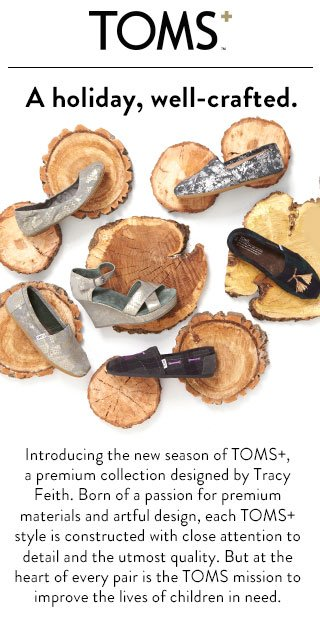 TOMS+ - a holiday, well-crafted