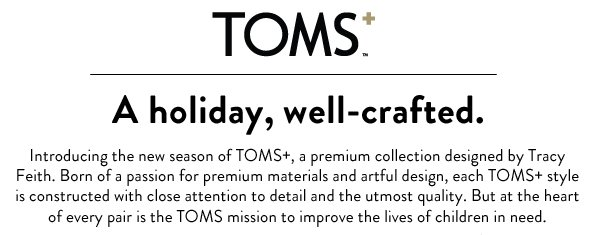 TOMS+ - a holiday, well-crafted.