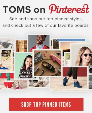 TOMS on Pinterest - shop top-pinned items