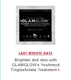 Last-Minute Date. Brighten dull skin with GLAMGLOW's Youthmud Tinglexfoliate Treatment