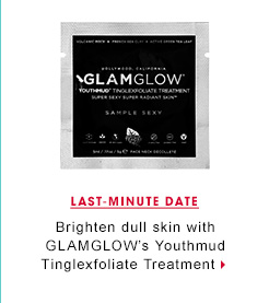 Last-Minute Date. Brighten dull skin with GLAMGLOW's Youthmud Tinglexfoliate Treatment