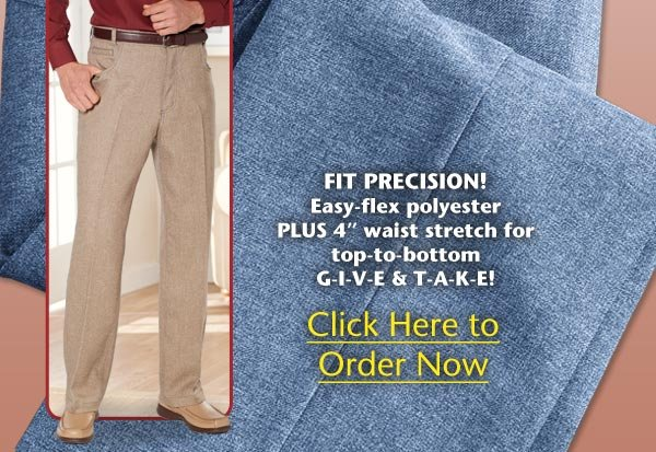Poly-Dress Jeans $19.99 per pair when you buy 2