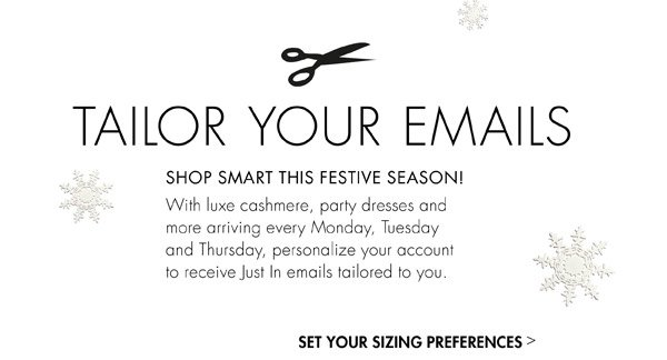 TAILOR YOUR EMAILS