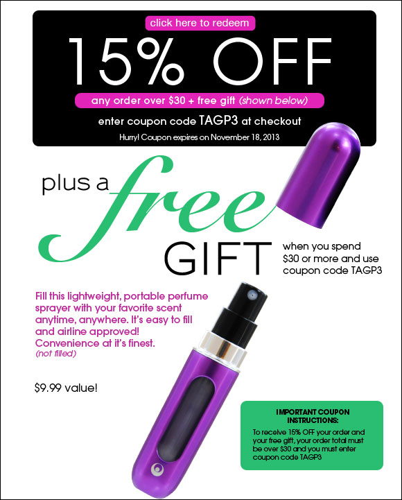 15% OFF* and a FREE Perfume Travel Atomizer