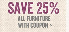 Save 25% on All Furniture (with Coupon)