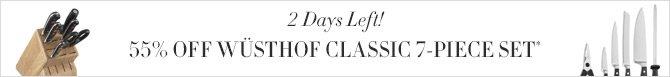 2 Days Left! - 55% OFF WÜSTHOF CLASSIC 7-PIECE SET*