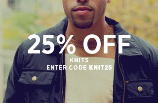 Knits: 25% OFF