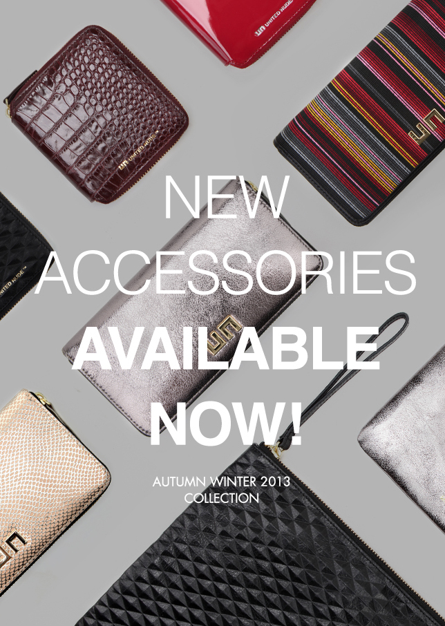 New Accessories Available Now! AW13 Collection
