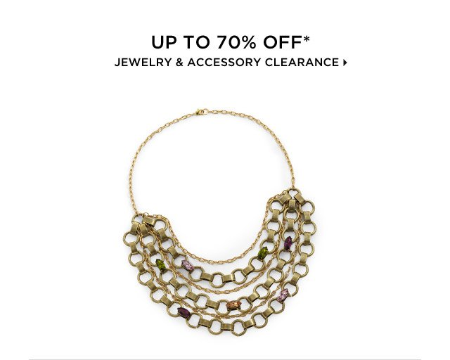 Up To 70% Off* Jewelry & Accessory Clearance