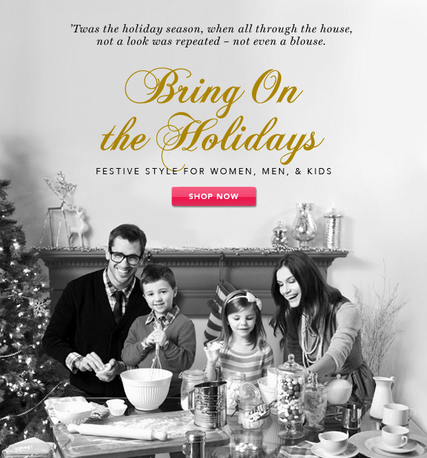 Bring On the Holidays: Style for Women, Men, & Kids