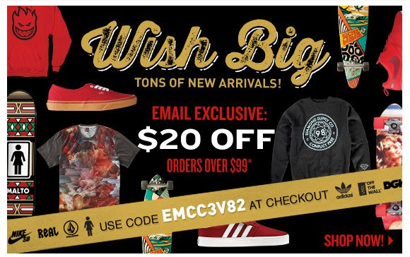 Email Exclusive: Take $20 off orders over $99!*